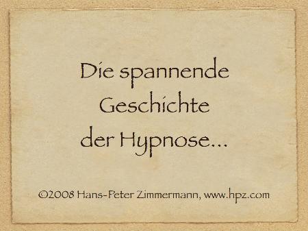 """Titelbild der Präsentation """"Die spannende Geschichte der Hypnose"""" von Hans-Peter-Zimmermann."""